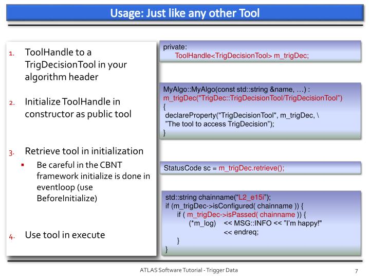 Usage: Just like any other Tool
