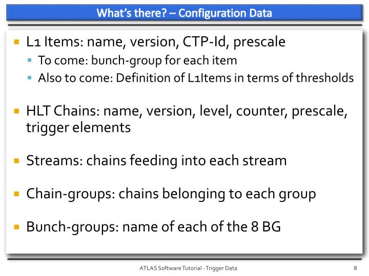 What's there? – Configuration Data