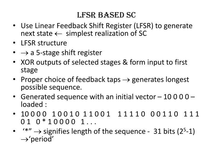 LFSR based SC