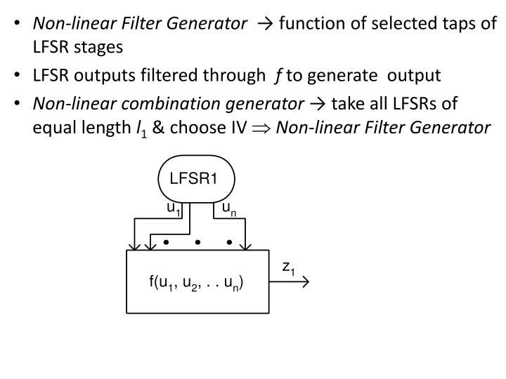 Non-linear Filter Generator  →