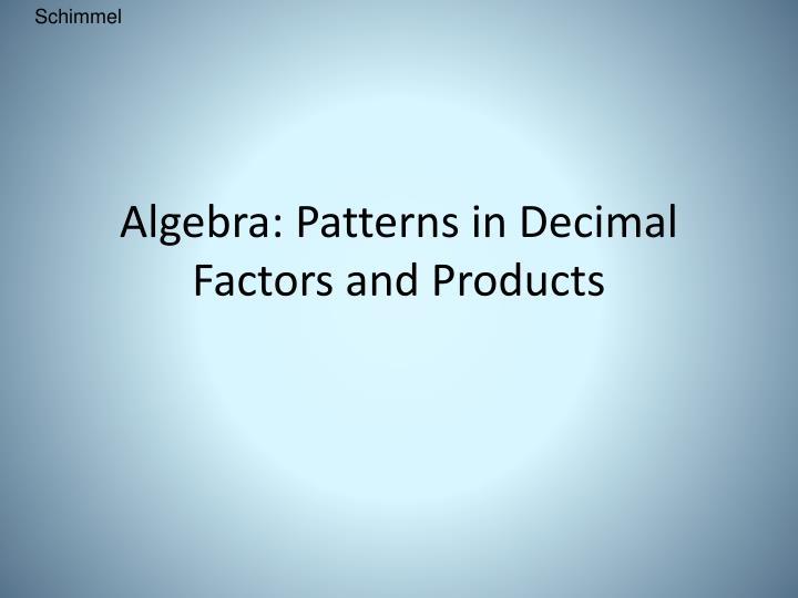 algebra patterns in decimal factors and products n.