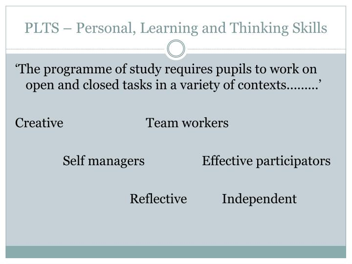 PLTS – Personal, Learning and Thinking Skills