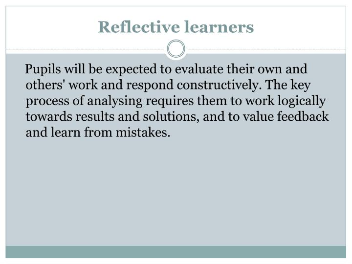 Reflective learners
