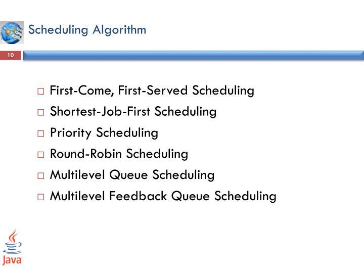 Scheduling Algorithm