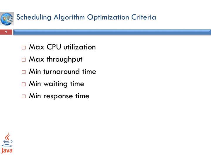 Scheduling Algorithm Optimization Criteria
