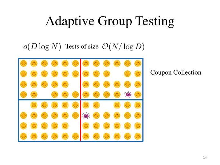 Adaptive Group Testing