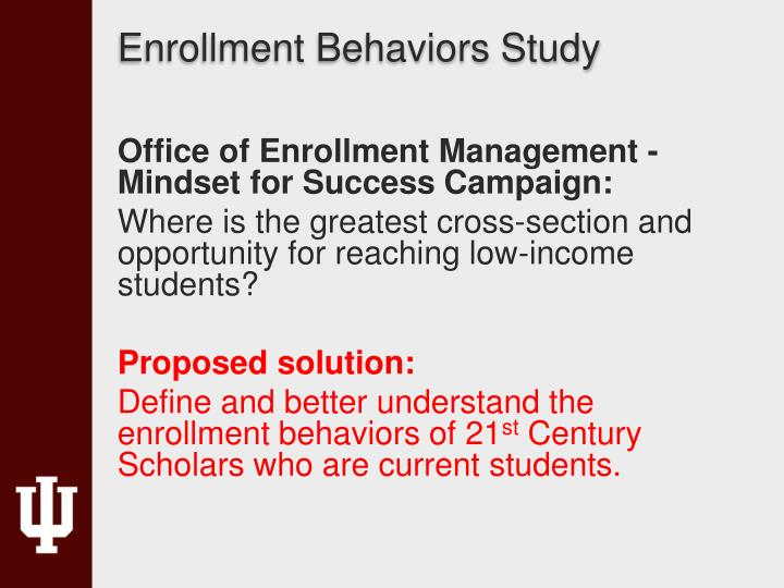 Enrollment Behaviors Study