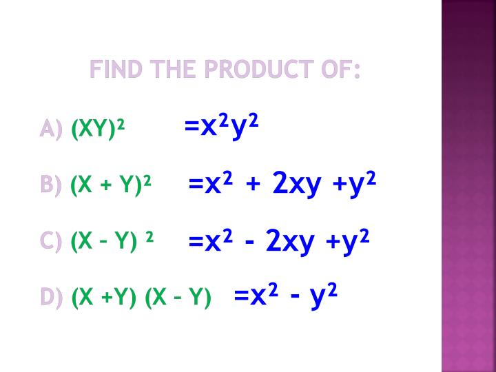 Find the product of: