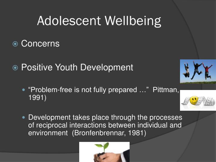 Adolescent wellbeing
