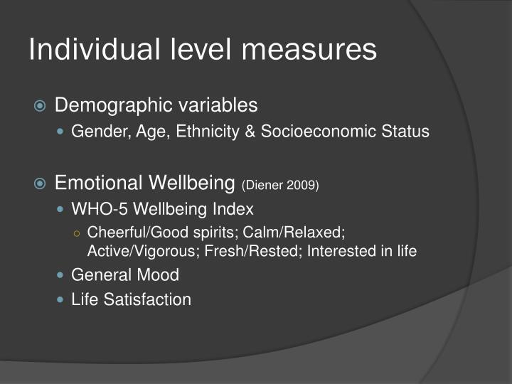 Individual level measures