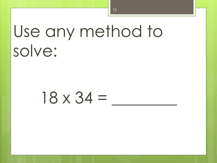 Use any method to solve:
