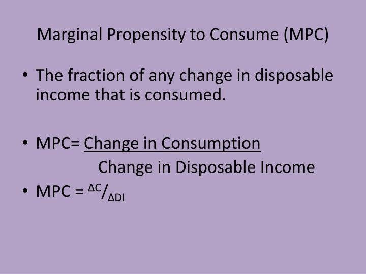 Marginal propensity to consume mpc