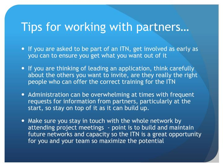 Tips for working with partners…