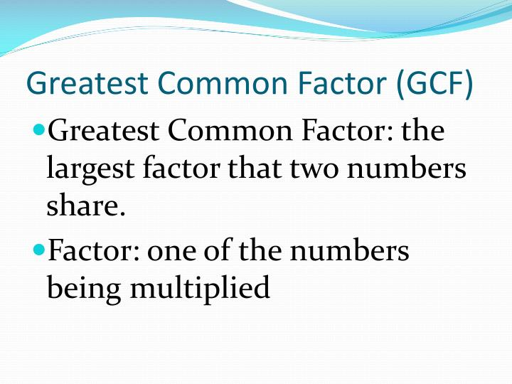 Greatest common factor gcf