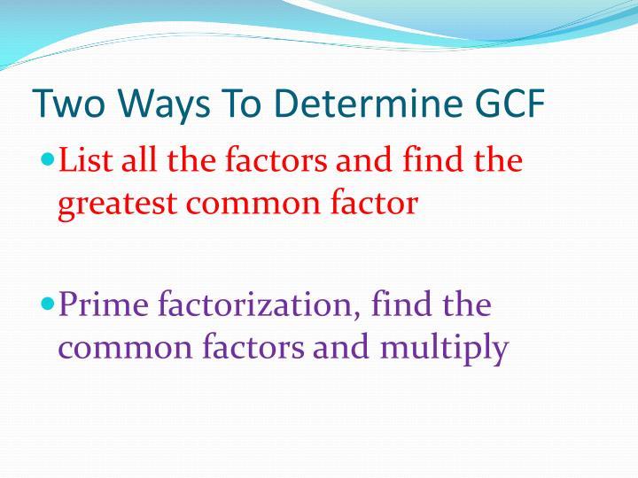 Two Ways To Determine GCF