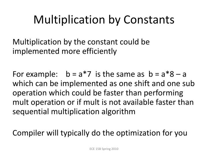 Multiplication by Constants