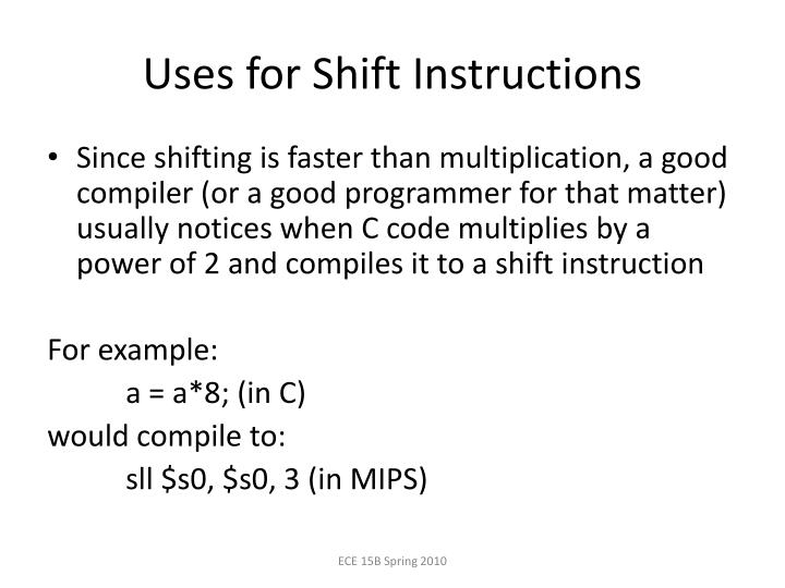 Uses for Shift Instructions