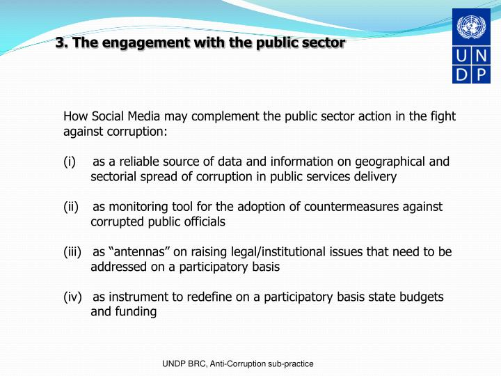 3. The engagement with the public sector