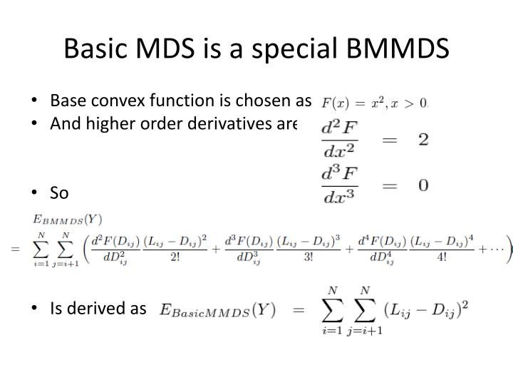 Basic MDS is a special BMMDS