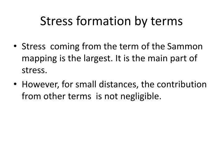 Stress formation by terms