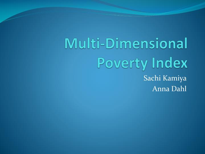 Multi dimensional poverty index