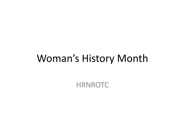 Woman s history month