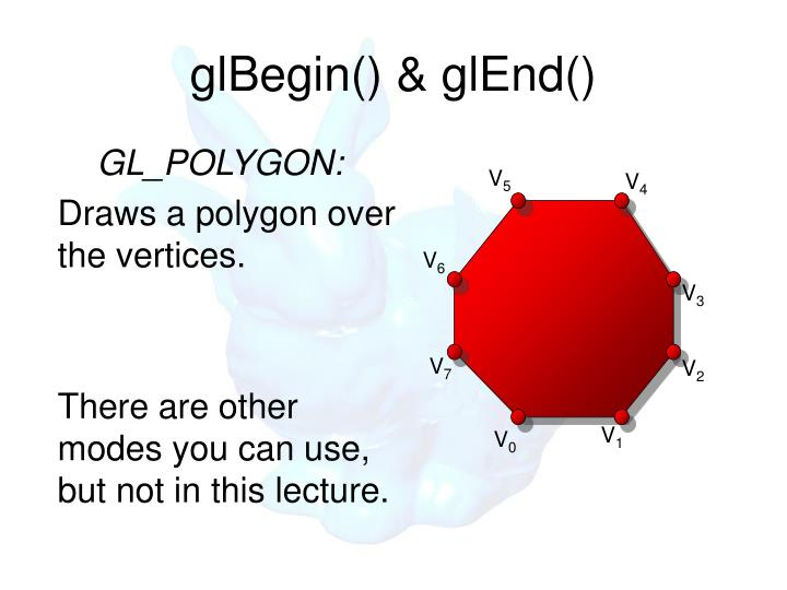 glBegin() & glEnd()