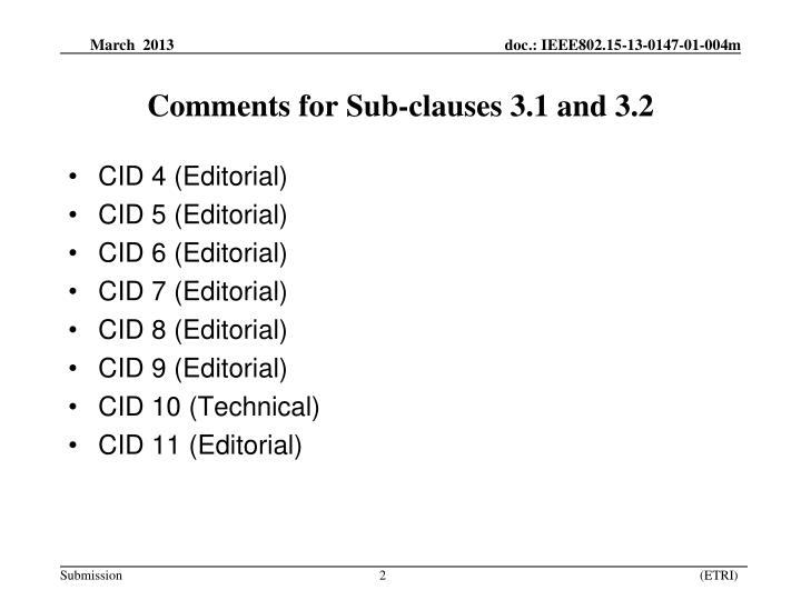 Comments for sub clauses 3 1 and 3 2