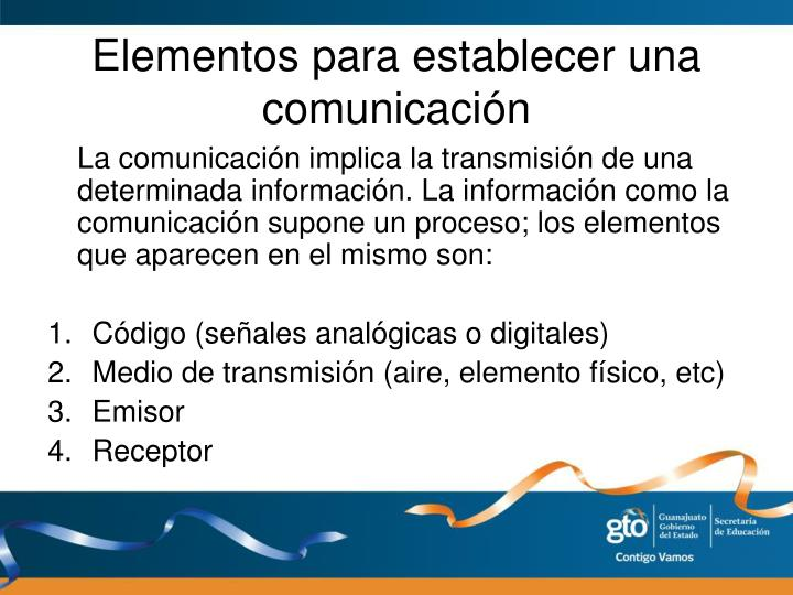 Elementos para establecer una comunicación