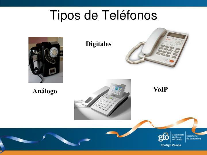 Tipos de Teléfonos