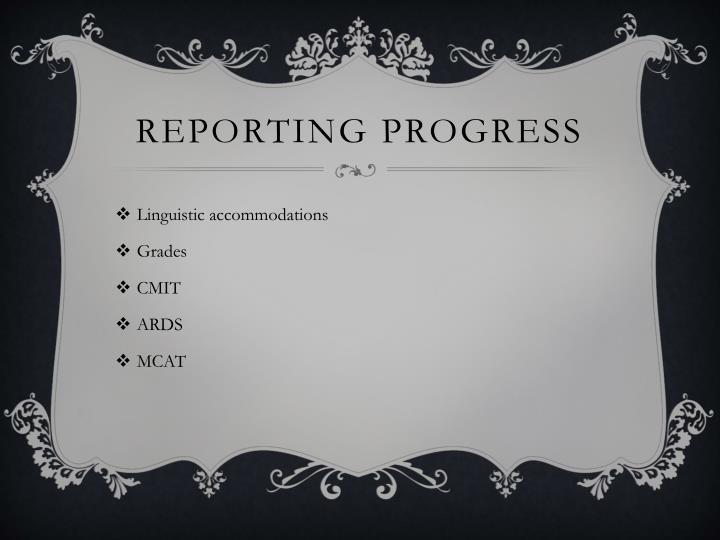 Reporting Progress