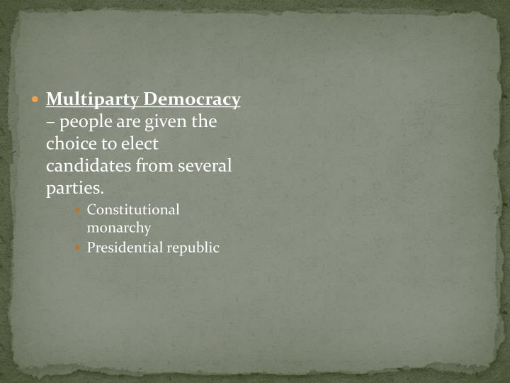 Multiparty Democracy