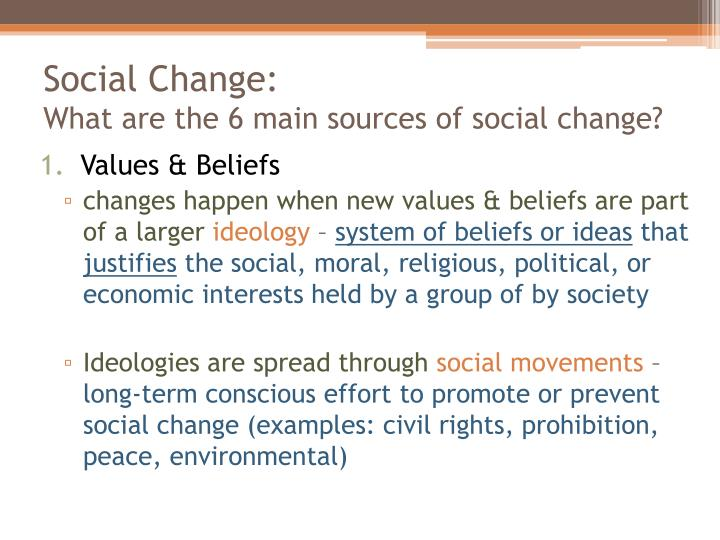 what are some of the sources for social change