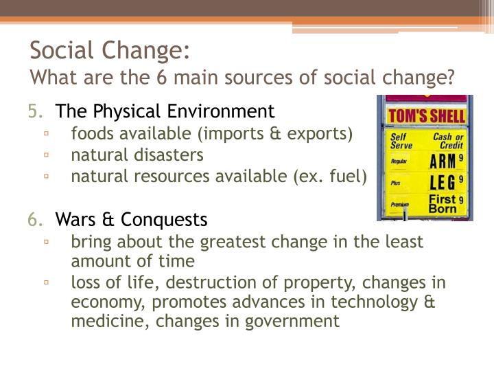 6 sources of social change
