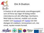om x ovation