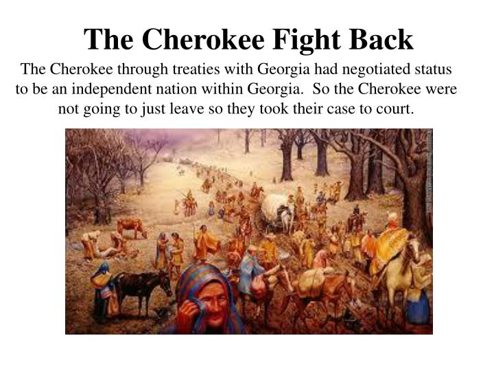 The Cherokee Fight Back
