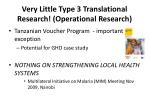 very little type 3 translational research operational research