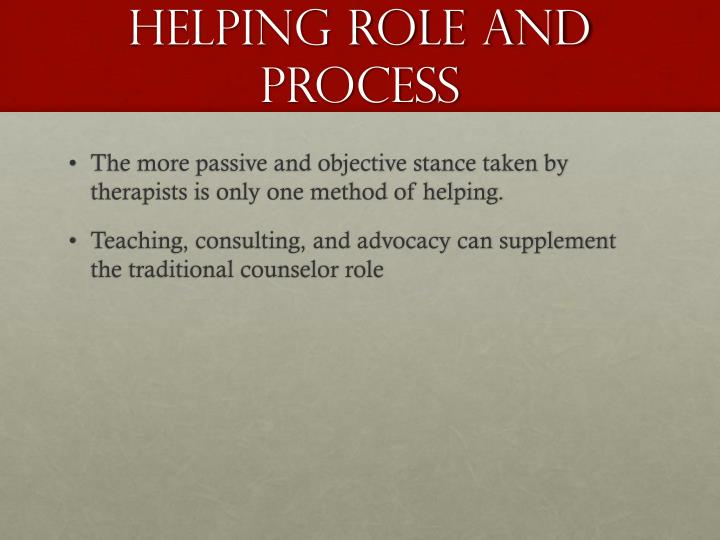 Helping role and process