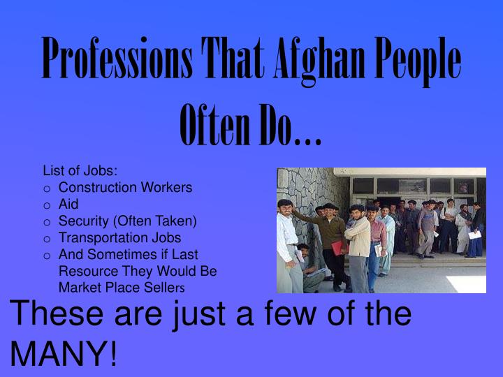Professions That Afghan People Often Do…