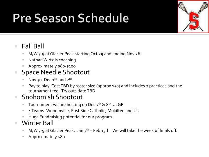 Pre Season Schedule