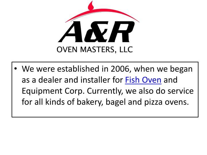 We were established in 2006, when we began as a dealer and installer for