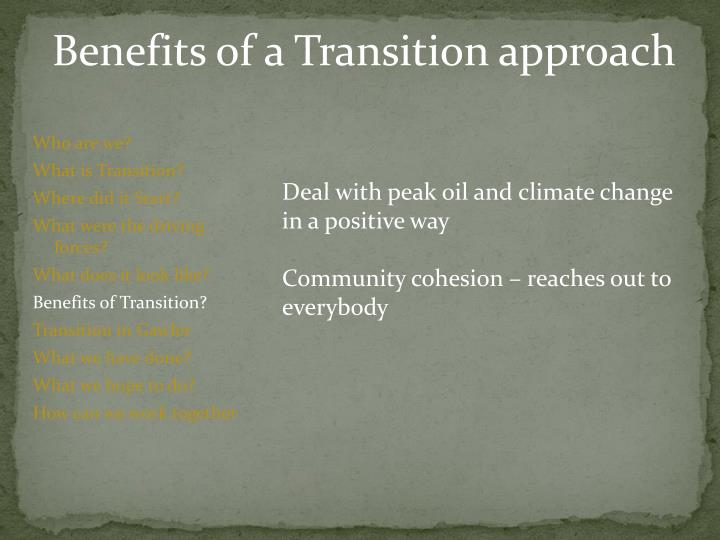 Benefits of a Transition approach