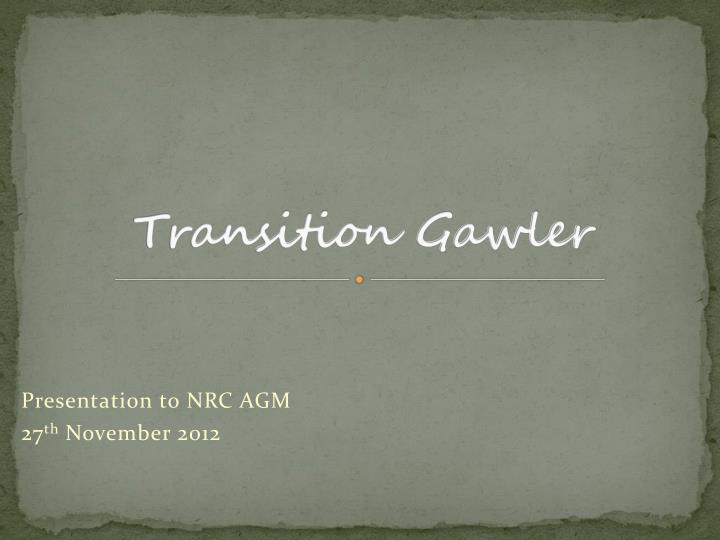 Transition gawler