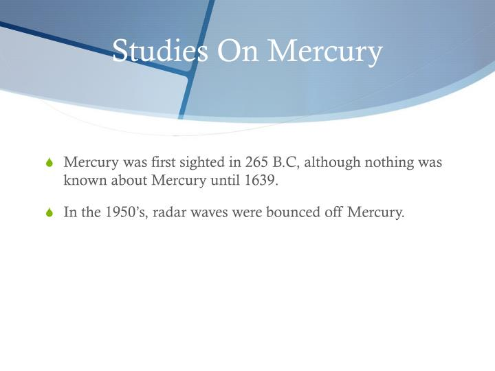 Studies On Mercury