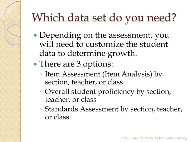 Which data set do you need?