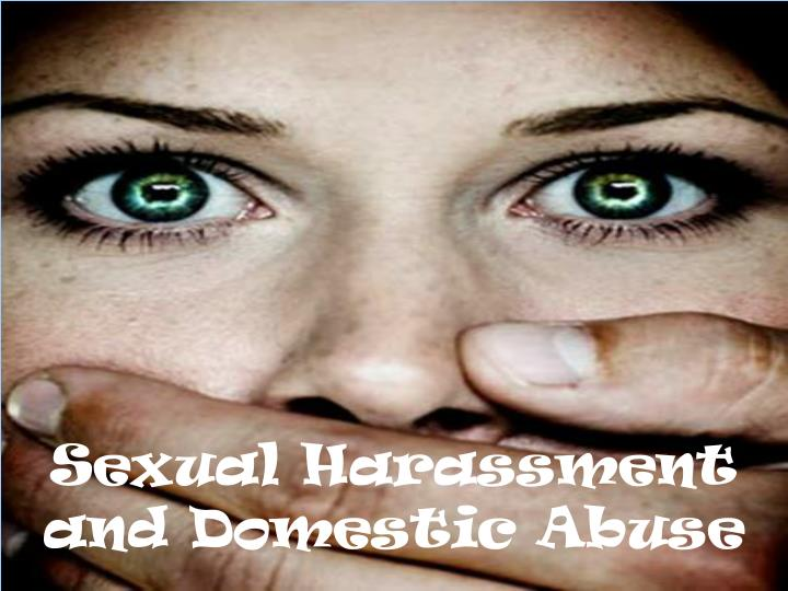 sexual harassment and domestic abuse n.