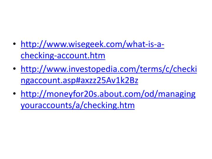 http://www.wisegeek.com/what-is-a-checking-account.htm