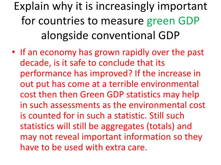 Explain why it is increasingly important for countries to measure
