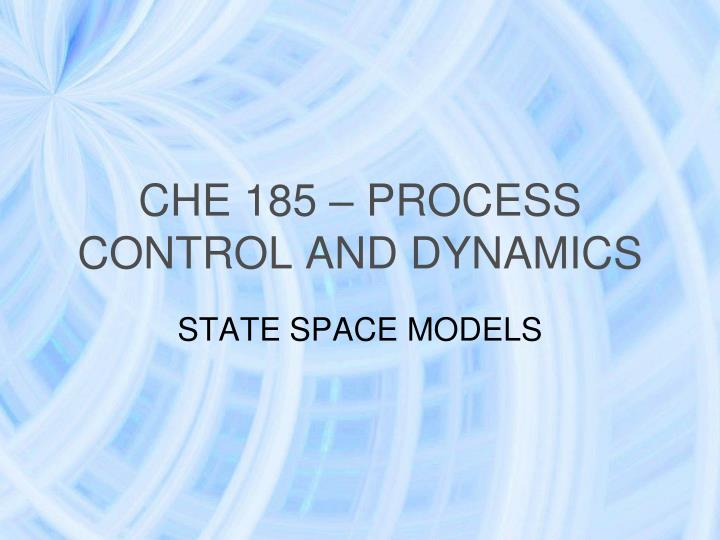 che 185 process control and dynamics n.