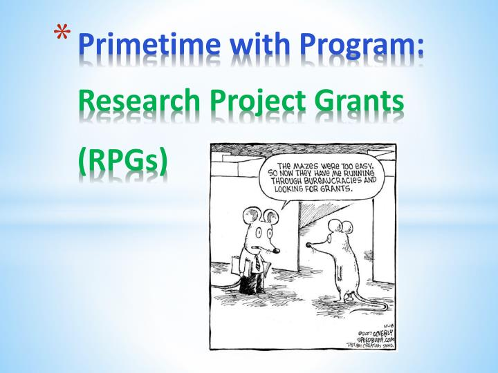Primetime with program research project grants rpgs